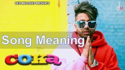 COKA Lyrics (with Meaning) | Sukhe Muzical Doctorz | Translation