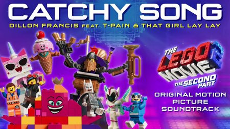Catchy Song Lyrics From Lego Movie 2