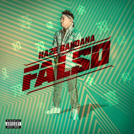 Falso lyrics - Single (by Haze Bandana)