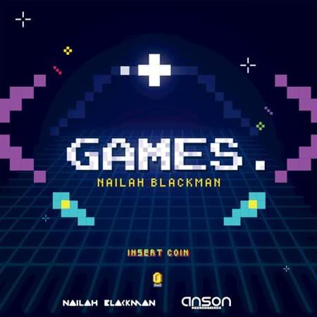 Games - Single (by Nailah Blackman & Anson Productions)