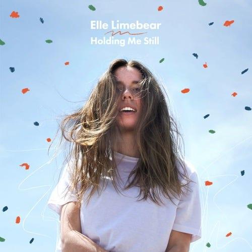 Holding Me Still Lyrics - Elle Limebear