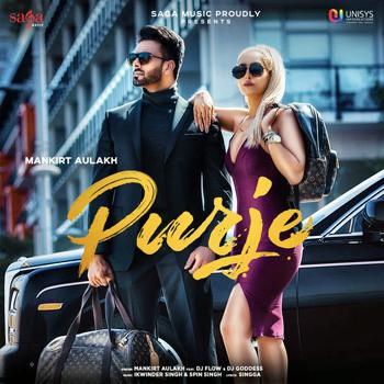 Purje lyrics (feat. DJ Flow & DJ Goddess) - Single (by Mankirt Aulakh)