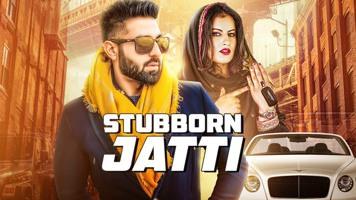 Stubborn Jatti Ft Avvy Sra Harsimran