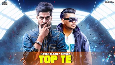 TOP TE HARSH MANN ( FULL SONG ) SINGGA