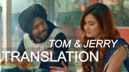 Satbir Aujla - Tom & Jerry Lyrics (English Translation)