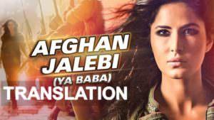 afghan jalebi lyrics translation