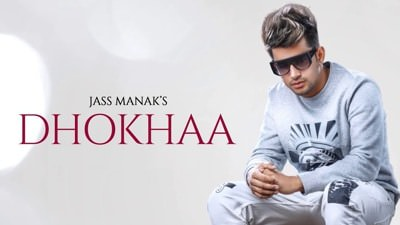dhokha song lyrics translation jass manak
