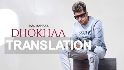 Dhokha Lyrics (with Translation) - Jass Manak | Song Meaning