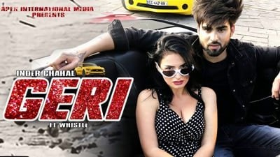 geri (full song) lyrics inder chahal ft whistle