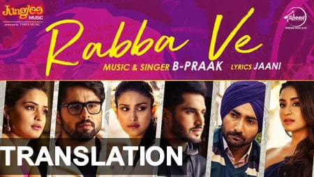 rabba ve song lyrics transaltion b praak