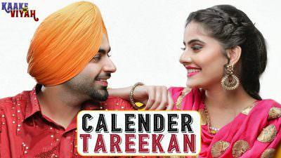 Calendar Tareekan (Full Song) lyrics Jordan Sandhu
