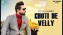 Choti De Velly song lyrics Geeta Zaildar