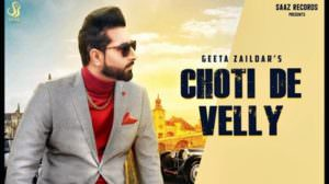 Choti De Velly Lyrics – Geeta Zaildar