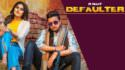 Defaulter song lyrics R Nait & Gurlez Akhtar