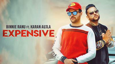 Expensive lyrics Binnie Ranu Karan Aujla