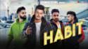 HABIT - lyrics Laddi Chahal - Parmish Verma -
