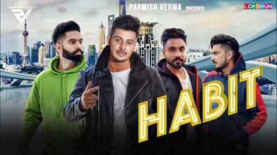 HABIT - lyrics Laddi Chahal - Parmish Verma -
