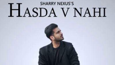 Hasda Vi Nahi Sharry Nexus lyrics