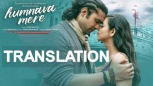 Humnava Mere Lyrics English Translation | Jubin Nautiyal