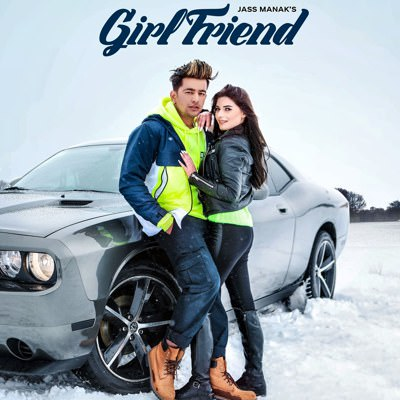 Jass Manak - new Girlfriend lyrics
