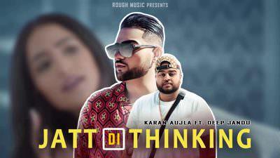 Jatt Di Thinking - Karan Aujla lyrics