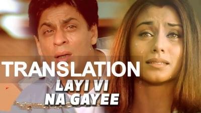 Layi Vi Na Gayi Chalte Chalte meaning lyrics
