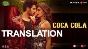 Luka Chuppi COCA COLA Song meaning english