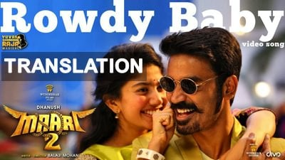 Maari 2 - Rowdy Baby translation