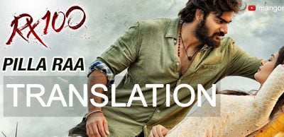 Pillaa Raa Full Song lyrics in english RX 100 Movie