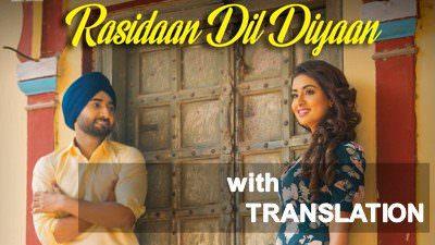 "Rasidan Dil Diyan Lyrics – (From ""High End Yaariyaan"") | Sanj V | Translations"