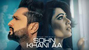 Sohn Khani Aa Lyrics – Roshan Prince