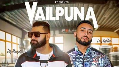 Vailpuna (Full Song) lyrics Elly Mangat & Lovy Kahlon