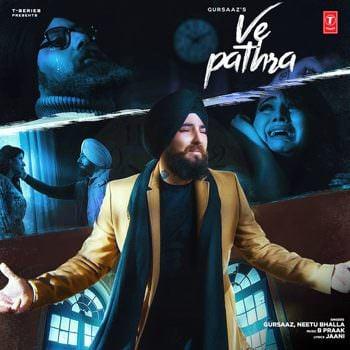 Ve Pathra lyrics Single (by Gursaaz & Neetu Bhala)