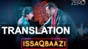 Zero iSSAQBAAZI transaltion Shah Rukh Khan, Salman Khan