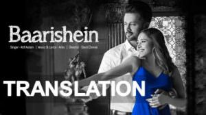 Atif Aslam – Baarishein Song Lyrics Meaning | Translation