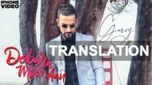 dobara milde aan lyrics translation garry sandhu