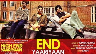 end yaariyan ranjit bawa song lyrics
