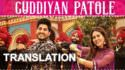 gurnam bhullar guddiyan patole song lyrics translation