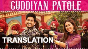 gurnam bhullar guddiyan patole song lyrics translation