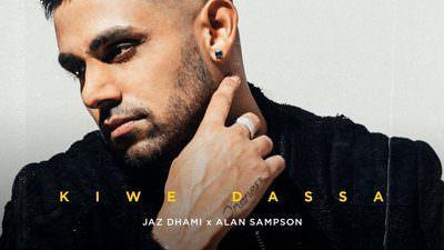 Kiwe Dassa Lyrics – Jaz Dhami