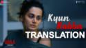 kyun rabba badla song translation meaning