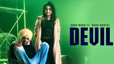 mukh mantri Devil lyrics Sony Maan