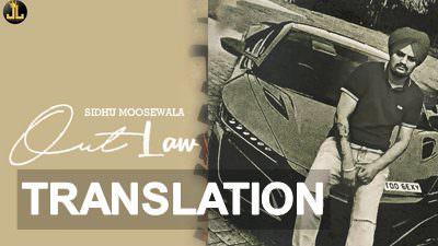 outlaw song lyrics translation sidhu moose wala