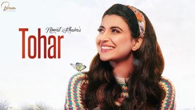 tohar Nimrat Khaira song lyrics Preet Hundal