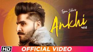 Ankhi Song Lyrics – Tyson Sidhu