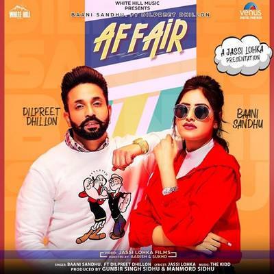 Affair Ft. Dilpreet Dhillon Baani Sandhu