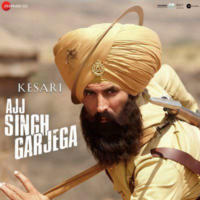 Ajj Singh Garjega track - Kesari
