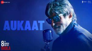 Aukaat Lyrics – Badla | Hindi Song | Amitabh Bachchan