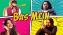 BB Ki Vines- Bhuvan Bam- Bas Mein