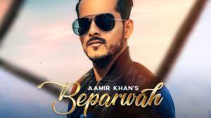 Beparwah Lyrics – Aamir Khan